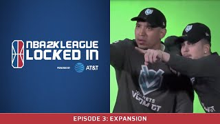 NBA 2K League Locked In Powered by AT&T Ep. 3: Expansion