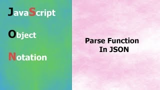 JSON Tutorial - 8 - Parse Function In JSON - Hindi