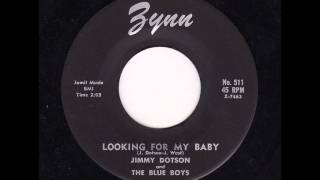 Jimmy Dotson - Looking For My Baby