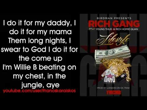 Rich gang lifestyle feat young thug and homie quan