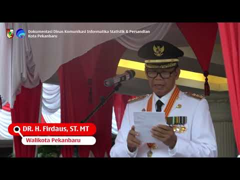 Peringatan Hari Kemerdekaan 17 Agustus di Kantor Walikota Pekanbaru