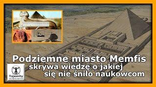 Podziemne miasto Memfis skrywa wiedzę o jakiej nie śniło się naukowcom