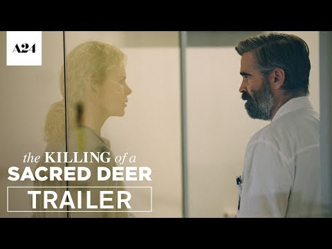 Nicole Kidman and Colin Farrell get creepy in trailer for The Killing Of A Sacred Deer · Coming Distractions · The A.V. Membership