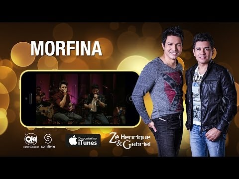 Morfina - Zé Henrique E Gabriel