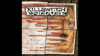 Killswitch Engage - 'Alive Or Just Breathing' WITHOUT Emo Parts