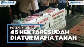 Konflik Sengketa Tanah 45 Hektare di Alam Sutera Tangerang Berujung Pidana karena Pakai Surat Palsu