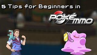 5 Tips for Beginners in PokeMMO!