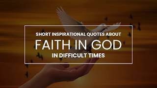 Most Powerful Inspirational Quotes About God And Faith