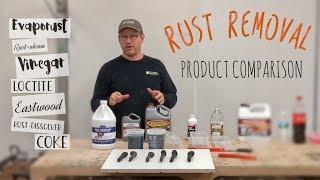 Rust Removal - Comparison Review - rust dissolver - evaporust - vinegar - metal rescue - coke