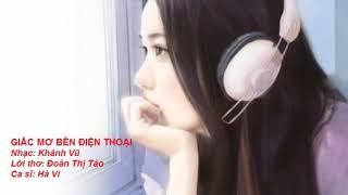 Giấc mơ bên điện thoại - Thơ Đoàn Thụ Tảo - Nhạc Khánh Vũ