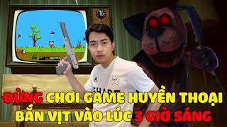 CrisDevilGamer ĐỪNG CHƠI GAME BẮN VỊT HUYỀN THOẠI VÀO LÚC 3 GIỜ SÁNG