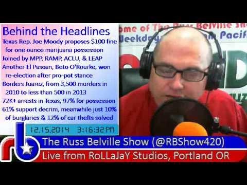 The Russ Belville Show #509 News Reviews – Texas State Rep Proposes Marijuana Decrim 2014 12 15 Mon