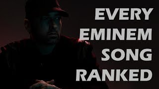Every Eminem song ranked from WORST to BEST!