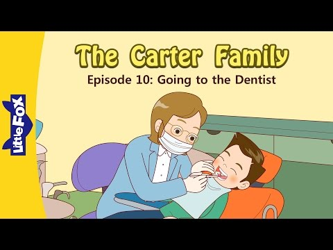 The Carter Family 10 | Going to the Dentist | Family | Little Fox | Animated Stories for Kids