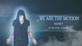 We Are The Motion - [MANKY] (Album Stream)