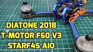 How to Build A FPV Freestyle Quadcopter Drone // Diatone 2018, T-Motor F60 V3, Racerstar StarF4S