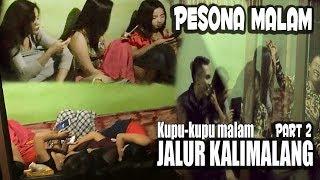 Download Video Suasana Malam di Balik Keindahan Jalur KALIMALANG - Pesona Malam KOBAK BIRU Part 2 MP3 3GP MP4