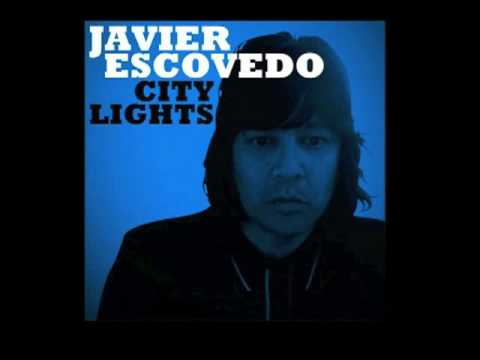 Javier Escovedo - Tonight Is Gonna Be Better/As Another Day Passes By