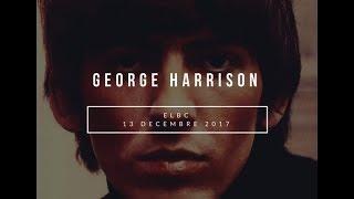 #ELBC - Spéciale George Harrison - 13 décembre 2017