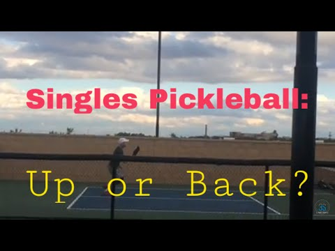 Singles - Up or Back?