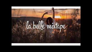 La Belle Mixtape   Chasing the Sun   Deep House Mix