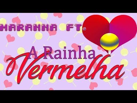Maranna ft. A Rainha Vermelha