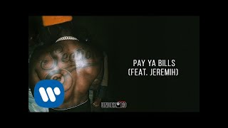 Pardison Fontaine - Pay Ya Bills (feat. Jeremih) [Official Audio]