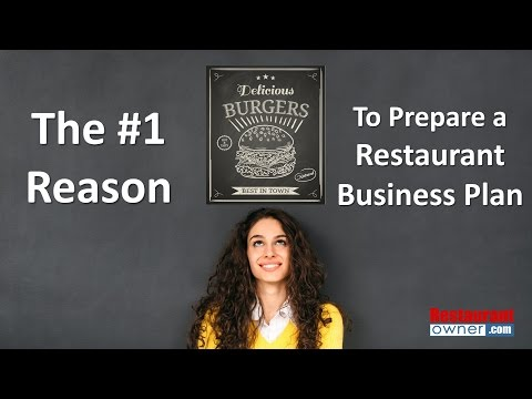 Video The #1 Reason to Prepare a Restaurant Business Plan