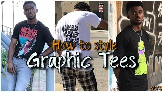 HOW TO STYLE GRAPHIC TEES | GRAPHIC T-SHIRT LOOKBOOK | Sneakahead (2019)
