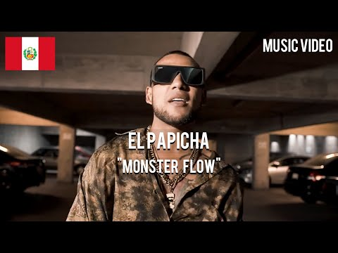 El Papicha - Monster Flow [ Music Video ]
