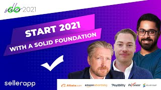 Start 2021 with a solid foundation - GoSeller 2021 - Amazon Seller Updates