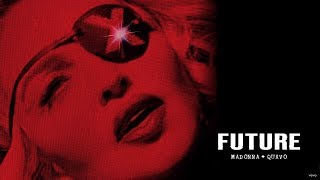 Madonna, Quavo - Future | 1 Hour Mix
