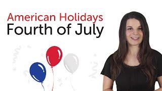English Holidays - Fourth of July