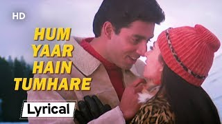 Hum Yaar Hain With Lyrics | Haan Maine Bhi Pyaar Kiya (2002)