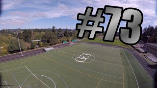 Day #73   FPV Freestyle