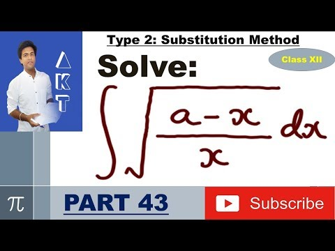 Integration Type 2 : Substitution Method : Part 43