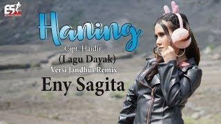 Eny Sagita   Haning (Lagu Dayak) [OFFICIAL]