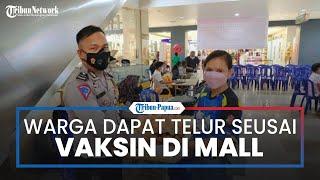 Setelah Vaksin di Mall Jayapura, Warga Dapatkan Hadiah Telur Satu Rak