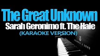 Sarah Geronimo ft. Hale - The Great Unknown (KARAOKE VERSION)