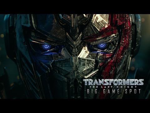 Transformers: The Last Knight (Super Bowl Spot)