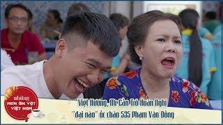 """NMAVVN - Việt Hương, Mr Cần Trô Xuân Nghị """"đại náo"""" ốc chảo 535 Phạm Văn Đồng"""