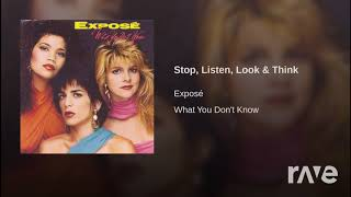 Stop, Listen, Look Think And - Expose & Stop | RaveDJ