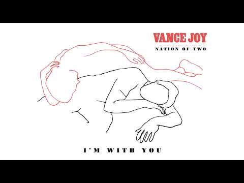 Vance Joy - I'm With You [Official Audio]
