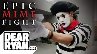 Epic Mime Fight! (Dear Ryan)