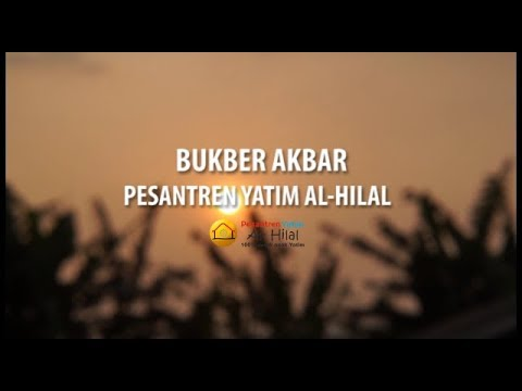 BUKBER AKBAR 2018 | Pesantren Yatim Al-Hilal