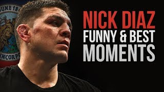 Nick Diaz Funny and Best Moments - Funny Videos