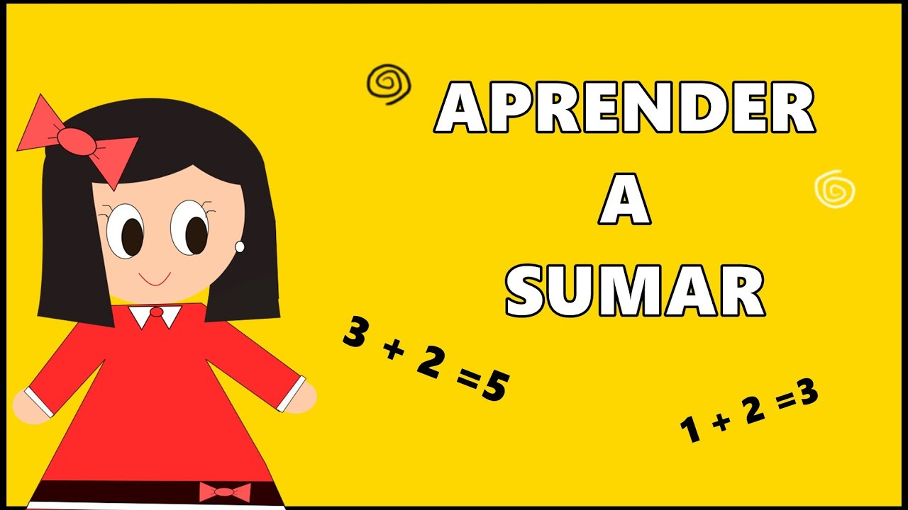 Aprender a Sumar - Sumas para Niños - Adittions in Spanish -  Vídeos Educativos para Niños
