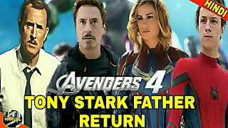 TONY STARK FATHER RETURNS IN AVENGERS 4 RUMOURS | HOW HOWARD STARK  WILL RETURN (IN HINDI)