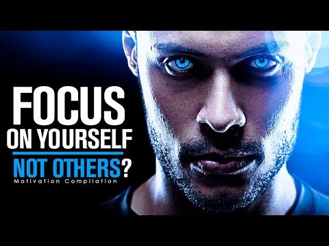 , title : 'FOCUS ON YOURSELF NOT OTHERS - Best Study Motivation Compilation for Success & Students