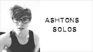 Ashton's Solos | 5 Seconds Of Summer Album